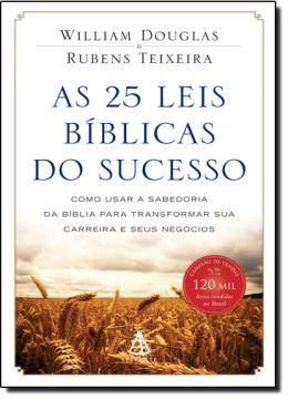 25 LEIS BIBLICAS DO SUCESSO, AS - 8575428691