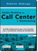 GESTAO MODERNA DE CALL CENTER E TELEMARKETING - 2ºED