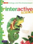 INTERACTIVE SCIENCE - ECOLOGY AND THE ENVIRONMENT