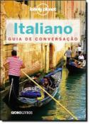 LONELY PLANET - ITALIANO - GUIA DE CONVERSACAO