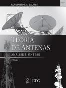 TEORIA DE ANTENAS - ANALISE E SINTESE - VOL. 1 - 3ª ED