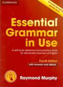 ESSENTIAL GRAMMAR IN USE WITH ANSWERS AND INTERACTIVE E-BOOK - 4TH ED